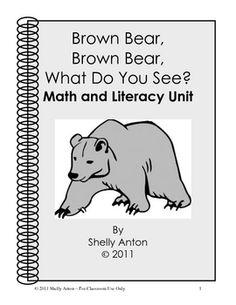 Brown Bear, Brown Bear, What Do You See? Math and Literacy Unit Preschool Books, Preschool Kindergarten, Book Activities, Preschool Activities, School Themes, Classroom Themes, School Ideas, Brown Bear Book, Literacy Skills