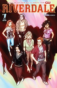 From Roberto Aguirre-Sacasa and the writers of the new CW series Riverdale comes the first issue of the must-read, brand new, ongoing comic series! Set in the universe of the TV series, the Riverdale Memes Riverdale, Riverdale Series, Archie Comics Riverdale, Riverdale Cast, Riverdale 2017, Dc Comics, Betty & Veronica, Josie And The Pussycats, Riverdale Characters
