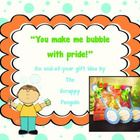 {FREEBIE} You make me bubble with pride! End of Year student gift ~ Here is a cute end-of-year gift you can make for your students-- it is easy and cheap!  I rarely give out candy gifts to my students, so bubbles ar...