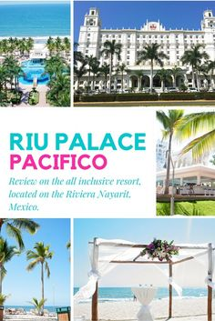 The Riu Palace Pacif