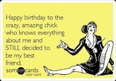 Happy Birthday Quotes For Best Friend Of course, your BFF deserves the best happy birthday from you! So, why not use one of these happy birthday quotes to make your BFF feel extra special. Happy Birthday Best Friend Quotes, Birthday Girl Quotes, Best Friend Quotes Funny, Birthday Wishes Quotes, Birthday Messages, Funny Quotes, Humor Birthday, Happy Quotes, Crazy Friend Quotes