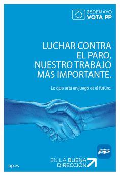 Luchar contra el paro, nuestro trabajo más importante. #votaCañete #VotaPP