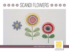 Scandi Flowers hand embroidery pattern, a modern embroidery pattern PDF Embroidery Designs, Crewel Embroidery Kits, Hand Embroidery Tutorial, Rose Embroidery, Embroidery Needles, Learn Embroidery, Modern Embroidery, Hand Embroidery Patterns, Swedish Embroidery