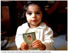 A pequena Lívia Henrique Jacomini tem apenas um ano, mas já é identificada com seu RG há sete meses.