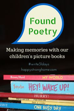 Found poetry in Picture Books - a fun and easy project for parents and kids alike - also a great memory maker! :) #parenting #literacy