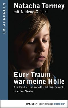 Buy Euer Traum war meine Hölle: Als Kind misshandelt und missbraucht in einer Sekte by Magdalena Breitenbach, Natacha Tormey and Read this Book on Kobo's Free Apps. Discover Kobo's Vast Collection of Ebooks and Audiobooks Today - Over 4 Million Titles! Trauma, Kindle Unlimited, Recorded Books, Online Library, Friends Show, Free Books, Audiobooks, I Am Awesome, Promotion