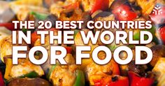 Do you know which are the best countries in the world for food? Here we will show you the best dishes, beautiful food pics and a great printable bonus.
