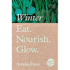 Eat. Nourish. Glow – Winter * Find out more about the great product at the image link.