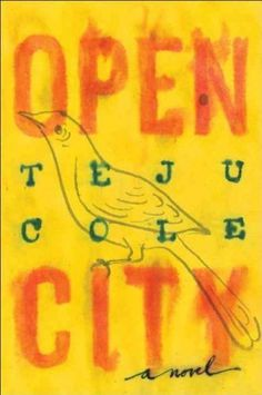 (Open City) By Cole, Teju (Author) Hardcover on 08-Feb-2011 by Teju Cole,
