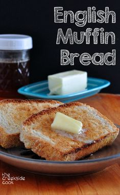 Best bread recipe ever: English Muffin Bread is so fast and easy, that anyone can make it! | The Creekside Cook