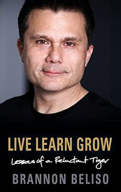 Live Learn Grow: Lessons of a Reluctant Tiger by Brannon Always Be Positive, Live And Learn, Negative Thinking, How To Better Yourself, What Is Like, So Little Time, Self Help, Personal Development, Martial Arts