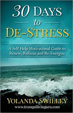 Amazon ❤  30 Days To De-Stress: A Self-Help Motivational Guide