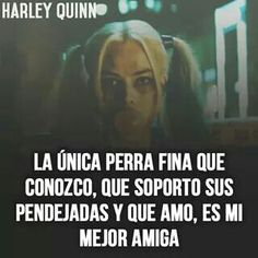 La única Triste Disney, The Ugly Truth, Quotes And Notes, Joker And Harley Quinn, Spanish Quotes, Favorite Quotes, Bff, Memes, Best Friends