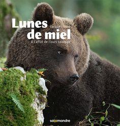 Lunes de miel - A l'affût de l'ours sauvage