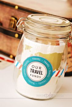 Travel fund jar to save for vacations- love this! Free download!