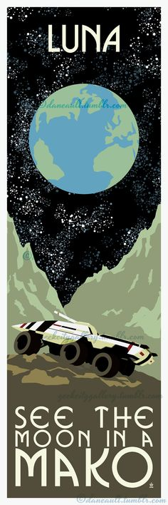 Mass Effect - See The Moon in a mako - Mass Effect 12x36 POPaganda print. This was seriously one of my favorite things about ME1 driving around in the Mako and seeing the different planets in the system. So beautiful. I even found the blue planet that is outside the window of the Illusive Man's ship in ME2!