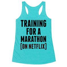 Training for a Marathon (On Netflix) Racerback