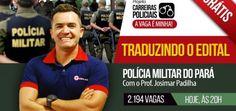 Traduzindo Edital PM/PA | Prof. Josimar Padilha