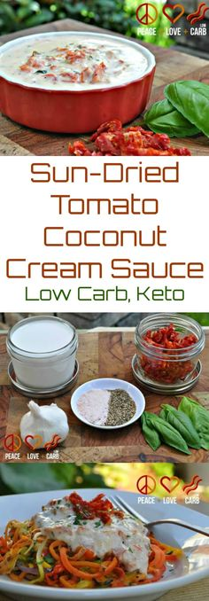 Sun-Dried Tomato Coconut Cream Sauce | Peace Love and Low Carb #lowcarb #lowcarbsauce #lowcarbrecipe