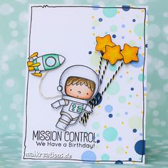 Mission Control - We have a birthday! Cute Set by MFT combined with lots of dots ;o))) For more picture and a list of supplies hop on over to my blog ;o) Happy crafting, Maike   maikreations: We have a Birthday! (Dots, dots, dots)