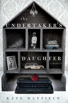 Mistress of Death: 'The Undertaker's Daughter' by Kate Mayfield