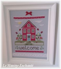 Welcome Home ! Welcome Home, Le Point, Primitive, Sweet Home, Blog, Cross Stitch, Chart, Holiday Decor, Frame