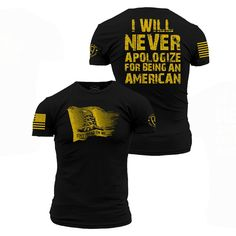 I will NEVER APOLOGIZE for being an American. Enlisted Nine's Never Apologize shirt is an ultra-comfortable and soft men's black, cotton shirt. Fall Shirts, Cool T Shirts, Tee Shirts, Stylish Shirts, Grunt Style Shirts, Country Style Outfits, Warriors Shirt, Patriotic Shirts, Patriotic Quotes