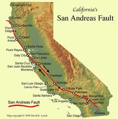 san andreas fault line, California    watch out!