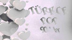 Türkçe Pop 90'lar / Sevilen Parçalar