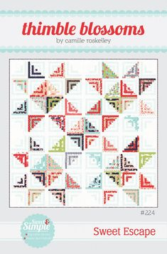 Sweet Escape Quilt pattern by Camille Roskelley for Thimble Blossoms Honey Bun Strip friendly Finished quilt is by modern quilt Log Cabin Quilts, Log Cabin Quilt Pattern, Log Cabins, Nine Patch, Jellyroll Quilts, Mini Quilts, Star Quilts, Scrappy Quilts, Baby Quilts