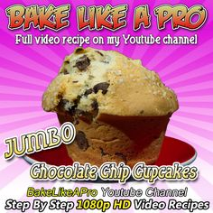 Giant Chocolate Chip Cupcakes Full video recipe on my YouTube channel - BakelIkeAPro