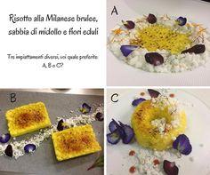 *Risotto alla Milanese brulee, sabbia di midollo e fiori eduli*, una nuova proposta nel menu' del ristorante La Ciribiciaccola a Milano Tre impiattamenti diversi, voi quale preferite: A, B o C? Buona giornata #robertomaurizio #chef #milano #ristorante #laciribiciacciola #ciribiciaccola #menu #menù #risotto #riso #milanese #brulee #brule #midollo #fiori #fiorieduli #impiattamento #sondaggio #vota #voto #preferenza #zafferano
