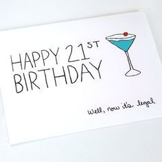 21st Birthday Card Well Now It's Legal Turquoise by JulieAnnArt