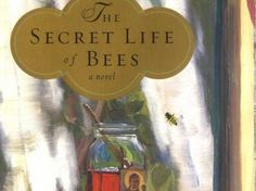 """SOUTH CAROLINA: """"The Secret Life of Bees"""" by Sue Monk Kidd"""