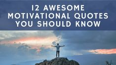 Whether you are starting a novel, a blog, a new business, or anything else, there will be times when it is hard to stay motivated. There will be difficult times, as with any life lesson, but these 12 motivational quotes and inspirational texts will help keep you going.