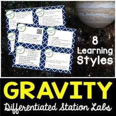 Gravity Differentiated Station Lab.  Students will learn about the effects of gravity using 8 student-led learning styles
