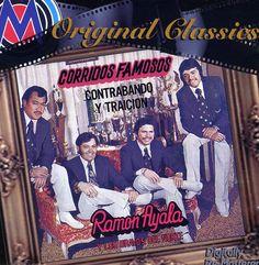 Ramon Y Los Bravos Del Norte Ayala - Corridos Famosos