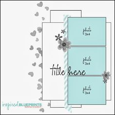 This weeks Inspired Blueprints reveal is for sketch and its perfect for those who love to add a series of photos, nothing like adding 3 photos to a layout. Layout by Norine Bory Scrapbook Layout Sketches, Scrapbook Templates, Scrapbook Designs, Card Sketches, Scrapbooking Layouts, Wedding Scrapbook, Baby Scrapbook, Scrapbook Cards, Page Maps