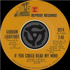 """Gordon Lightfoot """" If You Could Read My Mind"""""""