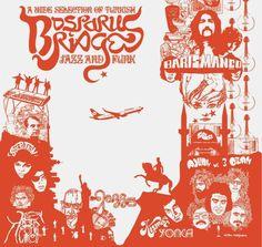 Bosporus Bridges - A Wide Selection Of Turkish Jazz And Funk 68-78 (Vinyl)