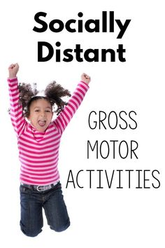 Several different ideas for social distancing gross motor activities that you can do with kids safely. These activities also include no shared equipment. Physical Activities For Kids, Motor Skills Activities, Movement Activities, Gross Motor Skills, Sensory Activities, Therapy Activities, Toddler Gross Motor Activities, Sensory Motor, Indoor Activities