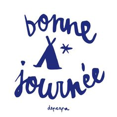 Bonne Journee by Depeapa #typography
