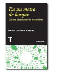 Libro - En un metro de bosque http://www.turnerlibros.com/Ent/Products/ProductDetail.aspx?ID=514