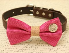 Hot Pink Dog Bow Tie, Bow attached to brown dog collar, Pet wedding accessory,Christmas Gift, Valentine day gift, Pink dog accessory, burlap