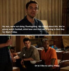 I love New Girl. This was probably my favorite line in the whole entire show!