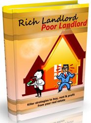 Rich Landlord Poor Landlord http://www.plrsifu.com/rich-landlord-poor-landlord/ eBooks, Give Away, Master Resell Rights, Niche eBooks #Landlord In order to be a successful and wealthy landlord, the individual must be committed to putting in some time, energy and money into the said property to ensure its living conditions are acceptable to the prospective tenant. Get all the info you ...