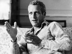 paul newman - explaining how if he were not dead, and we were not a few generations apart, we'd be lovers! ha!