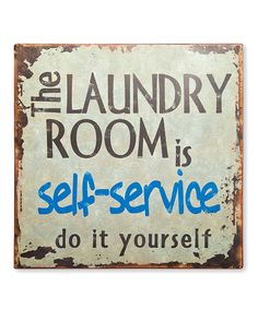 Loving this 'Laundry Room' Wall Art on #zulily! #zulilyfinds