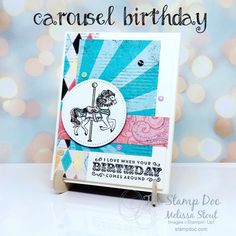 Carousel Birthday by - Cards and Paper Crafts at Splitcoaststampers Stampin Up Carousel Birthday, Circus Theme, Stamping Up Cards, Happy Birthday Cards, Kids Cards, Homemade Cards, Birthdays, Paper Crafts, Stomach Flu