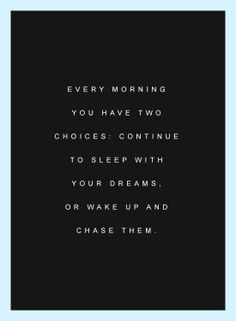 Morning dreams. Love this #motivationquote
